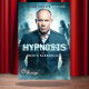"2 places pour le spectacle ""Hypnosis"""