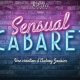 "2 places pour le spectacle ""Sensual Cabaret"""